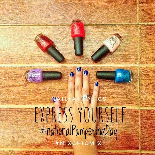 Beaten Down? Indulge. Pamper Yourself. For FREE. | #NationalPamperingDay NailaHolics