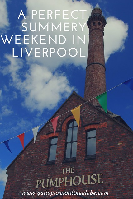 A Perfect Summery Weekend in Liverpool