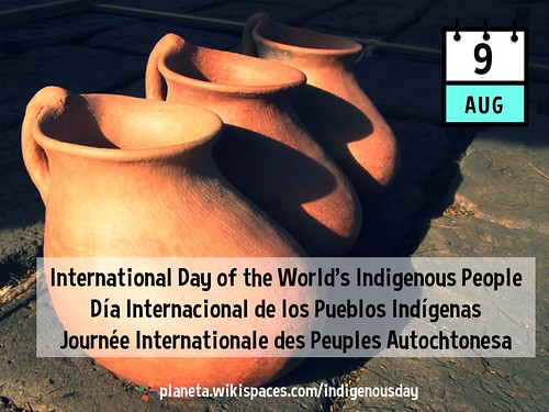 August 9 is the International Day of the World's Indigenous People / Día Internacional de los Pueblos Indígenas / Journée internationale des peuples autochtonesa #IndigenousDay