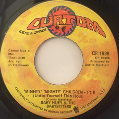 BABY HUEY AND THE BABYSITTERS:MIGHTY MIGHTY CHILDREN(UNITE YOURSELF THIS HOUR)(LABEL SIDE-B)