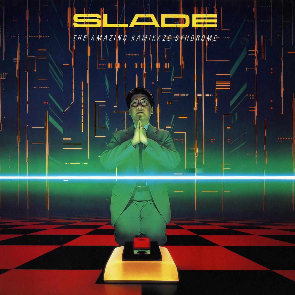 Slade - Amazing Kamikaze Syndrome